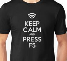Keep Calm and Press F5 (White) Unisex T-Shirt