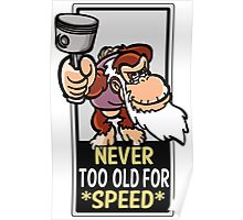 Never too old for speed Poster