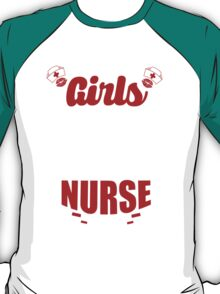 SORRY GIRLS THIS GUY IS TAKEN BY SUPER SEXY NURSE T-Shirt
