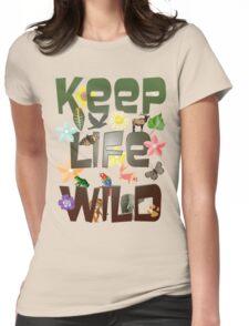 Keep Life Wild T-Shirt
