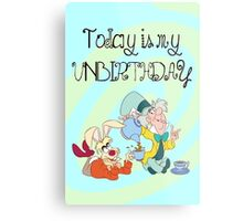 """""""Today is My Unbirthday"""" Metal Print"""