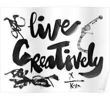 Live Creatively : Light Poster