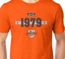 Born in 1979 Unisex T-Shirt