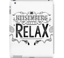 'Relax' he says - WHITE iPad Case/Skin