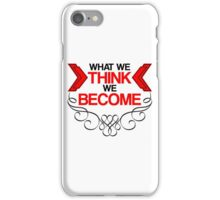 What We Think iPhone Case/Skin
