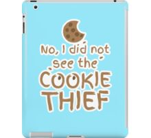 No, I did not see the cookie thief cute choc chip biscuit iPad Case/Skin