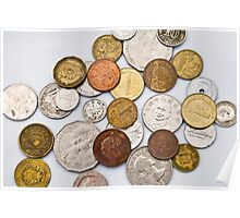 Coins of different countries on white Poster