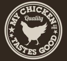 My Chicken Tastes Good OFF WHITE by Music