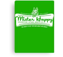 Mister Happy Premium Stud Service Canvas Print