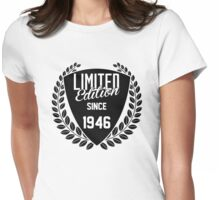 LIMITED EDITION SINCE 1946 Womens Fitted T-Shirt