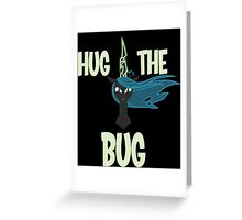 Hug the Bug Greeting Card