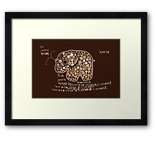 The Whole Wide World is your Elephant Framed Print