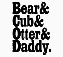 Bear&Cub&Otter&Daddy.Black Unisex T-Shirt