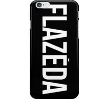 Flazeda iPhone Case/Skin