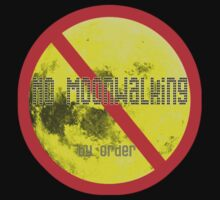 no moonwalking by Juilee  Pryor