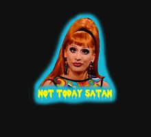 Bianca Del Rio: Not Today Satan Unisex T-Shirt