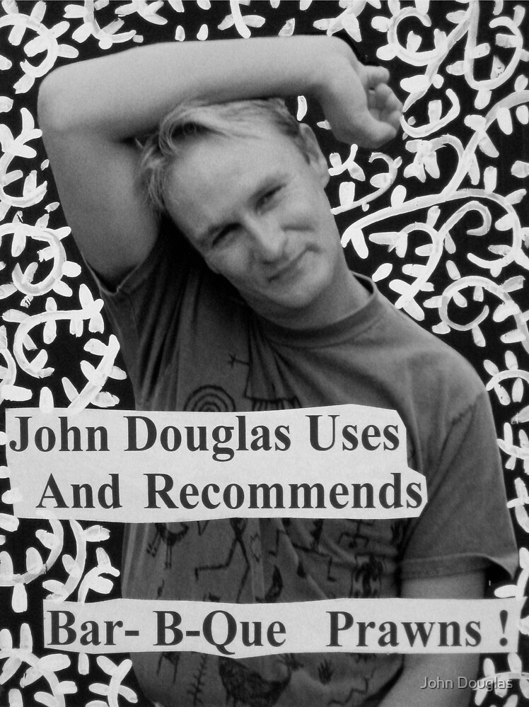 John Douglas Uses And Recommends Bar-B-Que Prawns by John Douglas