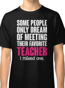 Proud Teacher Mom Classic T-Shirt