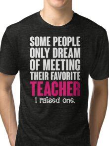 Proud Teacher Mom Tri-blend T-Shirt