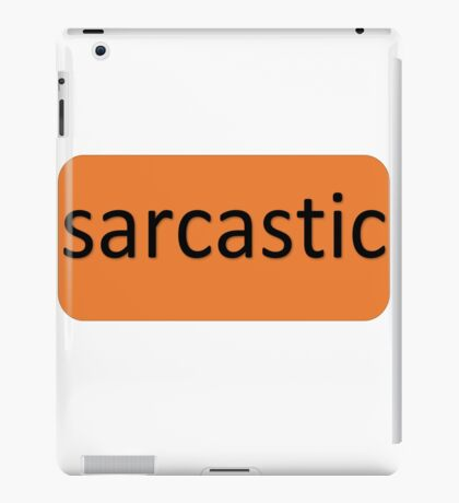 The Real You - Sarcastic iPad Case/Skin