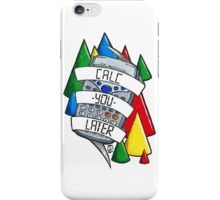 Calc-you-later! iPhone Case/Skin