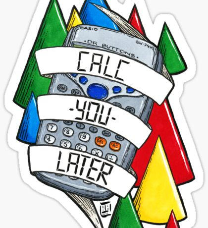 Calc-you-later! Sticker