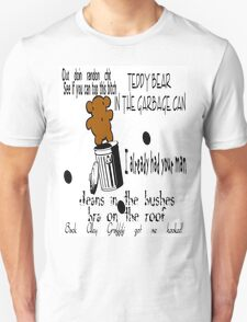 Teddy Bear In the Garbage Can T-Shirt