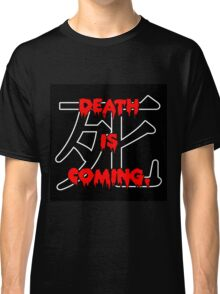 1930s Death is Coming Hype Tee Classic T-Shirt