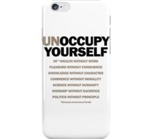 unoccupy yourself iPhone Case/Skin