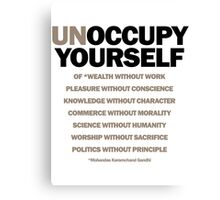 unoccupy yourself Canvas Print
