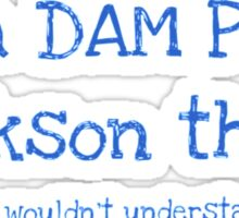 A Dam Percy Jackson Thing Sticker
