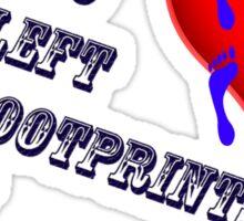 Footprints in my heart Sticker