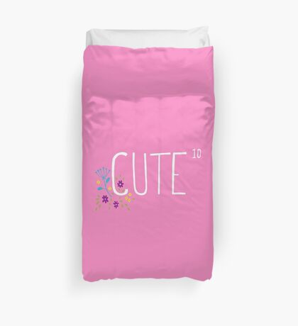 Cute to the power of 10 Duvet Cover