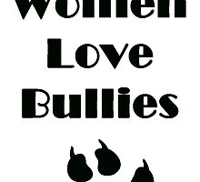 Real Women Love Bullies by BullyLove95