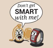 Don't Get Smart With Me! by Infernoman