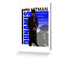 I Am Dunamis Hitman 1 Greeting Card