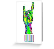 HEAVY METAL RULES - color swirls Greeting Card