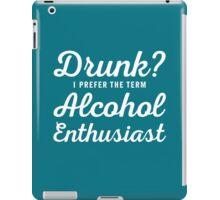 Alcohol Enthusiast iPad Case/Skin