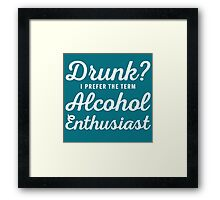 Alcohol Enthusiast Framed Print