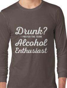 Alcohol Enthusiast Long Sleeve T-Shirt