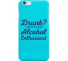 Alcohol Enthusiast iPhone Case/Skin