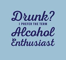 Alcohol Enthusiast Unisex T-Shirt