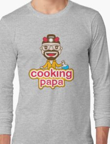 Cooking Papa Long Sleeve T-Shirt