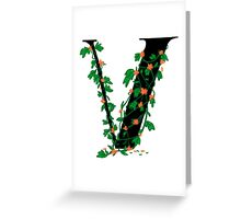 Alphabet Series: V Greeting Card