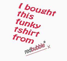 RedBubble Tshirt Unisex T-Shirt