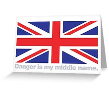 Austin Powers - Danger is my middle name Greeting Card