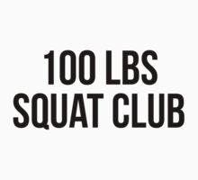 100 LBS SQUAT CLUB by Musclemaniac