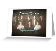 Family Reunion Greeting Card
