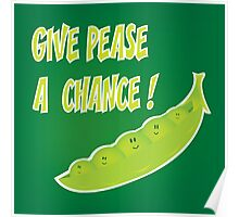 give pease a chance Poster