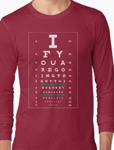 Hug Eye Chart (Clear back, white lettering) Long Sleeve T-Shirt